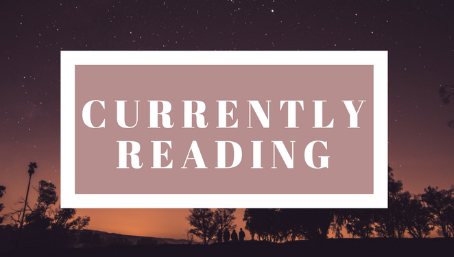 Currently Reading | June 6, 2017
