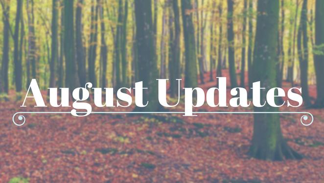 August Updates