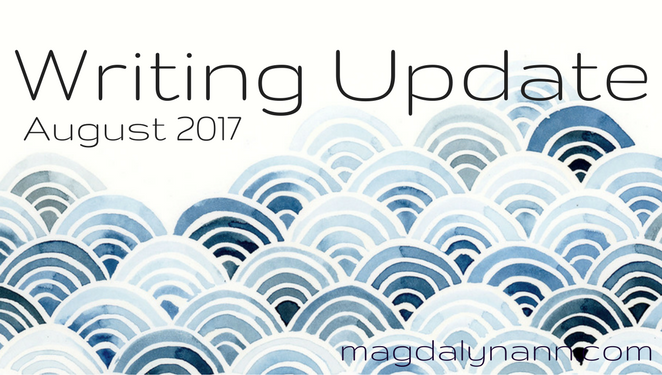 August Writing Update