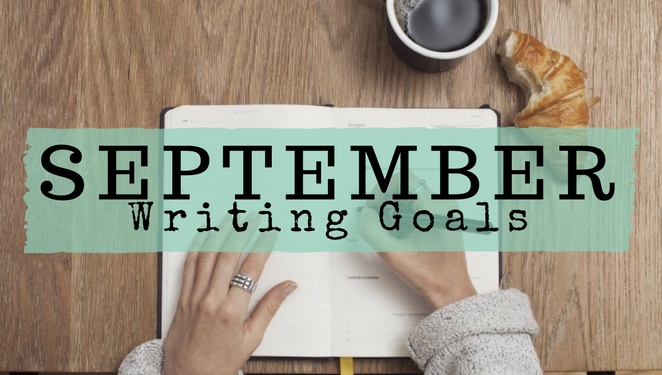 September Writing Goals