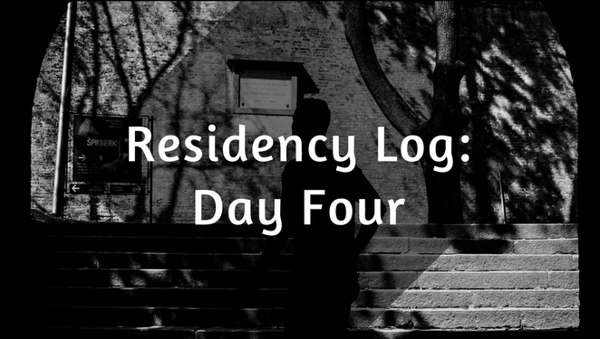 Residency Log: Day Four