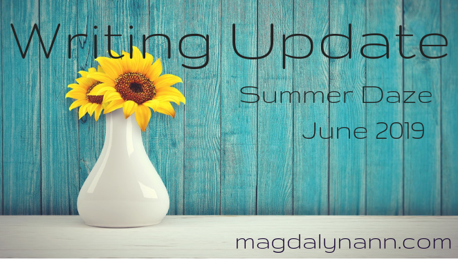 Writing Update: Summer Daze