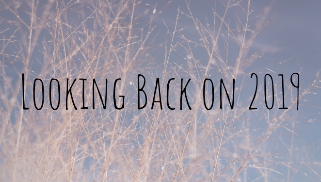 Looking Back on2019